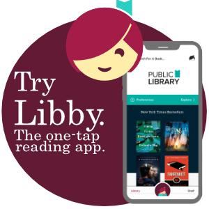 Try Libby The one-tap reading app.
